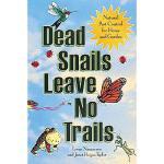 【预订】Dead Snails Leave No Trails: Natural Pest Control