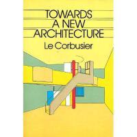 【预订】Towards a New Architecture Y9780486250236