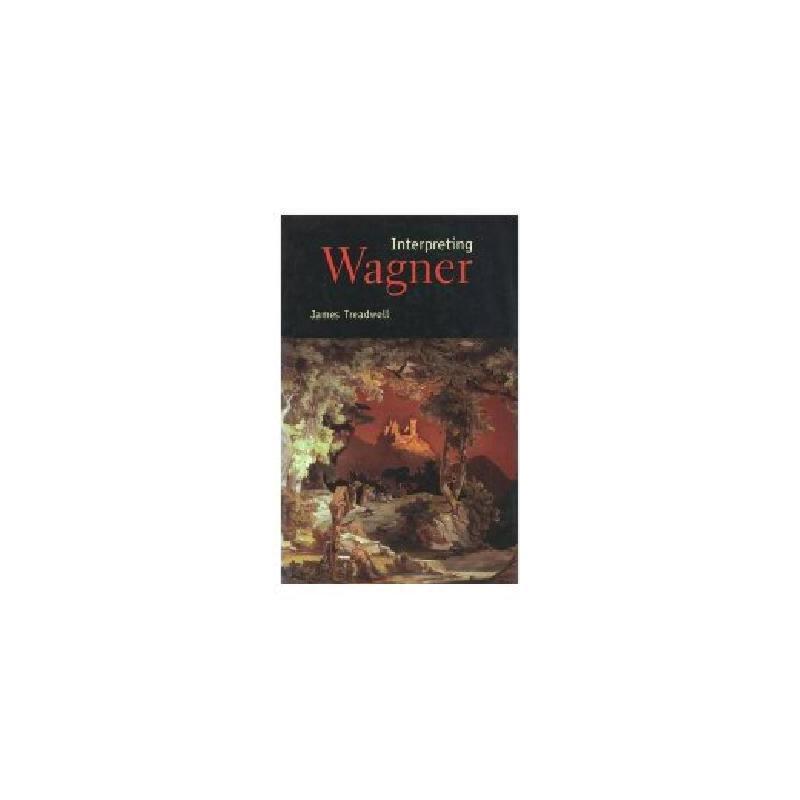 【预订】Interpreting Wagner 美国库房发货,通常付款后3-5周到货!