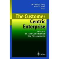 【预订】The Customer Centric Enterprise: Advances in Mass