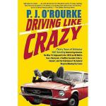 【预订】Driving Like Crazy: Thirty Years of Vehicular