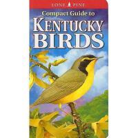 【预订】Compact Guide to Kentucky Birds