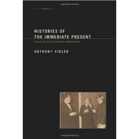 【中商原版】历史现在时:建筑之现代主义的创生 英文原版 Histories of the Immediate Pres