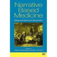 【预订】Narrative Based Medicine - Dialogue And Discourse In