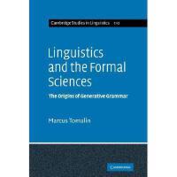 【预订】Linguistics and the Formal Sciences: The Origins of