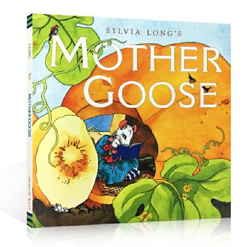 英文原版绘本Sylvia Long's Mother Goose 廖彩杏推荐 含82首经典鹅妈妈童谣故事书儿歌英语启蒙磨耳朵my very first mother goose