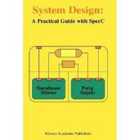 【预订】System Design: A Practical Guide with Specc Y9780792373