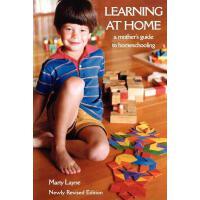 【预订】Newly Revised Edition Learning at Home: A Mother's Guide