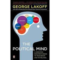 【预订】The Political Mind: A Cognitive Scientist's Guide to
