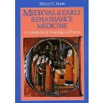 【预订】Medieval and Early Renaissance Medicine: An Introductio