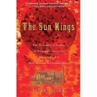 【预订】The Sun Kings: The Unexpected Tragedy of Richard
