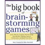 【预订】The Big Book of Brain-Storming Games: Quick, Effective