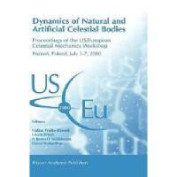 【预订】Dynamics of Natural and Artificial Celestial Bodies
