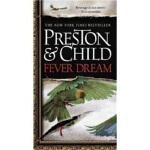 【正版全新直发】Fever Dream Douglas Preston(道格拉斯・普雷斯顿),Lincoln Chil