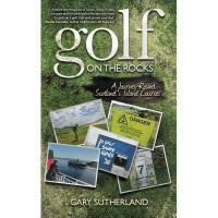 【预订】Golf on the Rocks: A Journey Round Scotland's Island