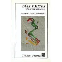 【预订】Dias y Mitos: (Diarios, 1996-2000)