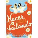 【预订】Nacer Bailando