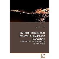 【预订】Nuclear Process Heat Transfer for Hydrogen