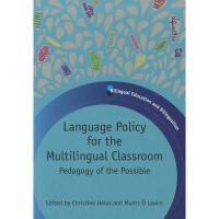 【预订】Language Policy for the Multilingual Classroom: