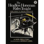 【预订】The Headless Horseman Rides Tonight: More Poems to