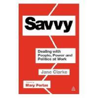 【预订】Savvy: Dealing with People, Power and Politics at