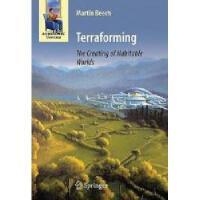 【预订】Terraforming: The Creating of Habitable Worlds