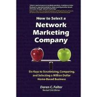 【预订】How to Select a Network Marketing Company: Six Keys