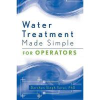 【预订】Water Treatment Made Simple For Operators