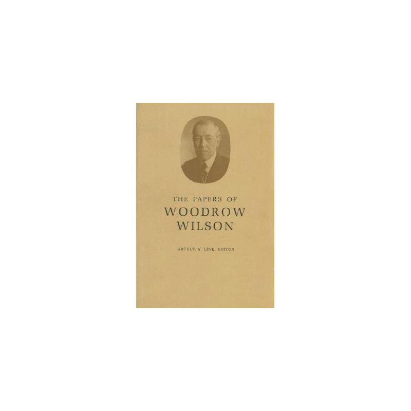 【预订】The Papers of Woodrow Wilson, Volume 22: 1911 美国库房发货,通常付款后3-5周到货!