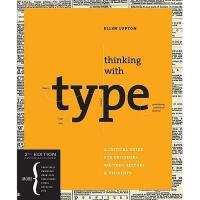 【现货】英文原版 Thinking with type (Revised, Expanded) 类型思维 修订版平装 适用于设计师、作家、编辑和学生的指导用书  现代媒体应用字体和排版的案例