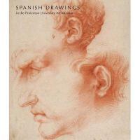 【预订】Spanish Drawings in the Princeton University Art