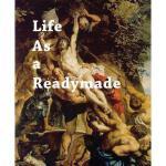【预订】Darren Bader: Life as a Readymade