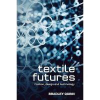 【预订】Textile Futures: Fashion, Design and Technology
