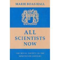 【预订】All Scientists Now: The Royal Society in the