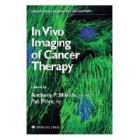 【预订】In Vivo Imaging of Cancer Therapy