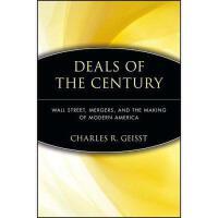 【预订】Deals Of The Century: Wall Street, Mergers, And The