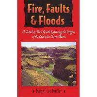 【预订】Fire, Faults, and Floods: A Road & Trail Guide