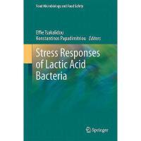 【预订】Stress Responses of Lactic Acid Bacteria
