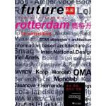 未来建筑:鹿特丹竞赛 Gerardo Mingo Pinacho Gerardo Mingo Martinez 西班