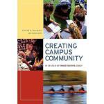 【预订】Creating Campus Community: In Search Of Ernest
