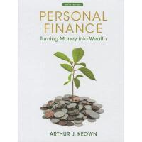 【预订】Personal Finance: Turning Money Into Wealth