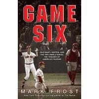 【预订】Game Six: Cincinnati, Boston, and the 1975 World
