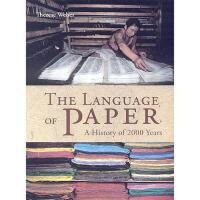 【预订】The Language of Paper: A History of 2000 Years