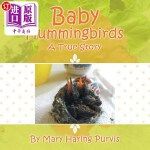 【中商海外直订】Baby Hummingbirds: A True Story