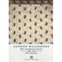 【预订】London Wallpapers: Their Manufacture and Use