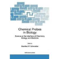 【预订】Chemical Probes in Biology: Science at the Interface