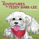【预订】The Adventures of Teddy Bark-Lee: Teddy Comes Home