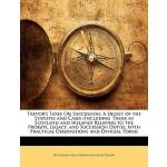 【预订】Trevor's Taxes on Succession: A Digest of the Statutes