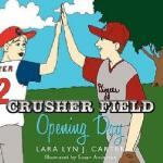 【预订】Crusher Field Opening Day