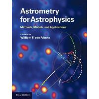 【预订】Astrometry for Astrophysics: Methods, Models, and